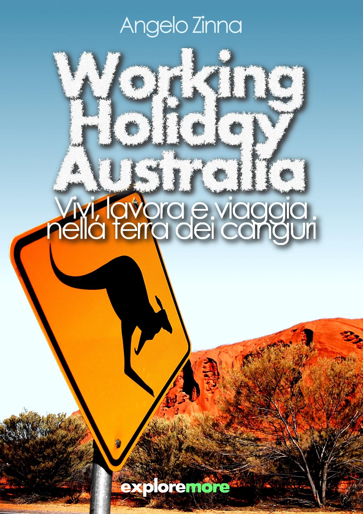 Working Holiday Australia – Vivi, lavora e viaggia nella terra dei canguri