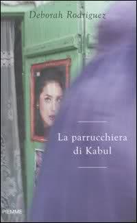 La Parrucchiera di Kabul di Deborah Rodriguez