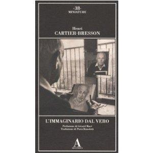 L'immaginario dal Vero Henri Cartier Bresson