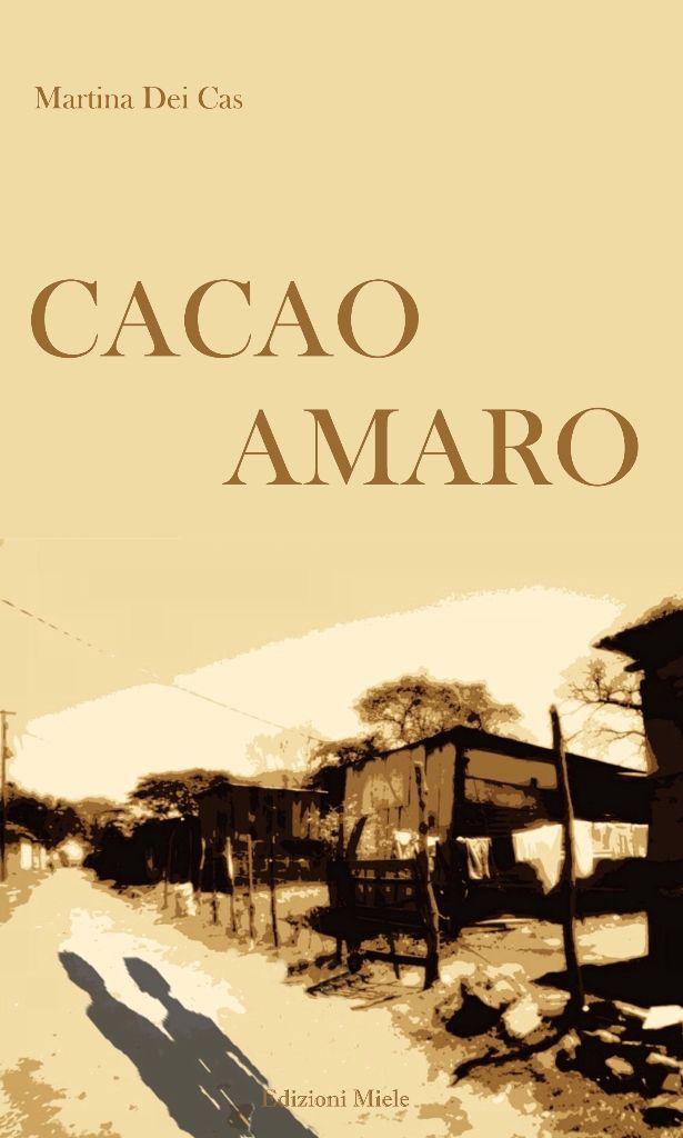 Cacao Amaro. Il Nicaragua visto da Martina Dei Cas