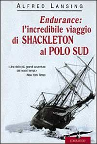 Endurance, l'incredibile viaggio di Shackleton al Polo Sud