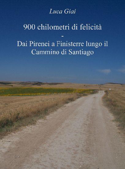 900 km di felicità, lungo il Cammino di Santiago
