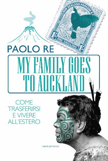 My Family Goes To Auckland di Paolo Re