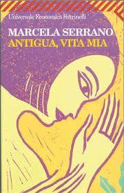 Antigua Vita Mia di Marcella Serrano
