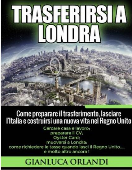 Trasferirsi a Londra di Gianluca Orlandi