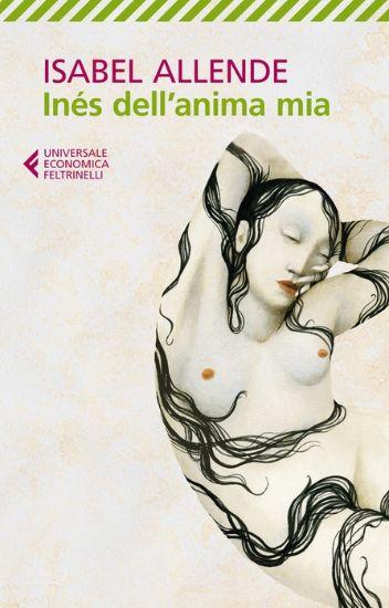 Inés dell'Anima Mia di Isabel Allende
