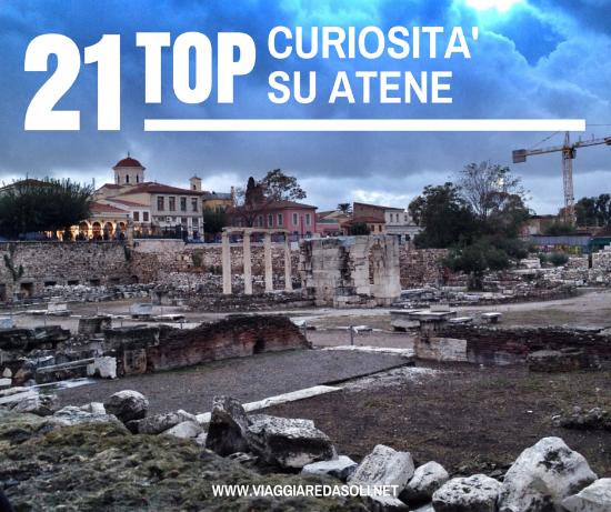 21 Curiosità su Atene