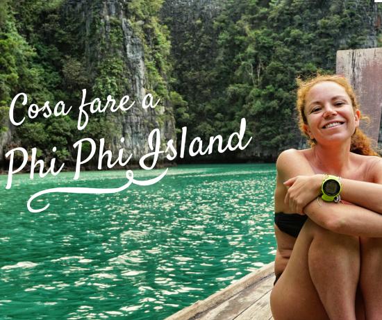 Come visitare Phi Phi Island senza sentirsi un turista