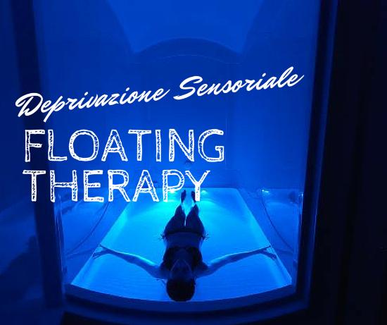 Floating Therapy - Deprivazione Sensoriale