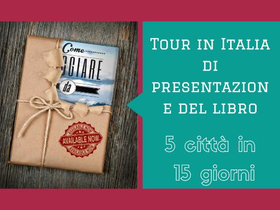 Inizia il Tour italiano di promozione del libro: Come Viaggiare da Soli: Manuale di Travel Coaching