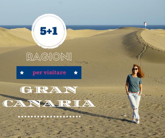 5 Ragioni + 1 per Organizzare un Viaggio a Gran Canaria
