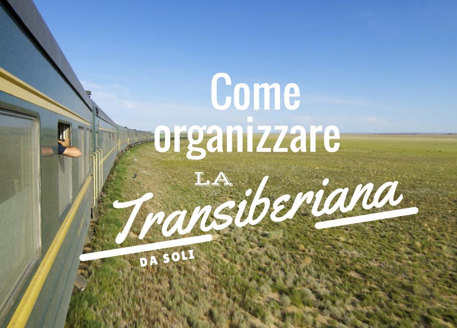 Come Organizzare la Transiberiana