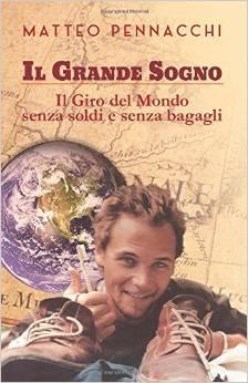 Il Grande Sogno di Matteo Pennacchi