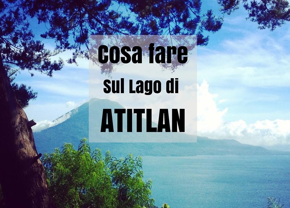 Che Paesi visitare sul Lago Atitlán – Guatemala