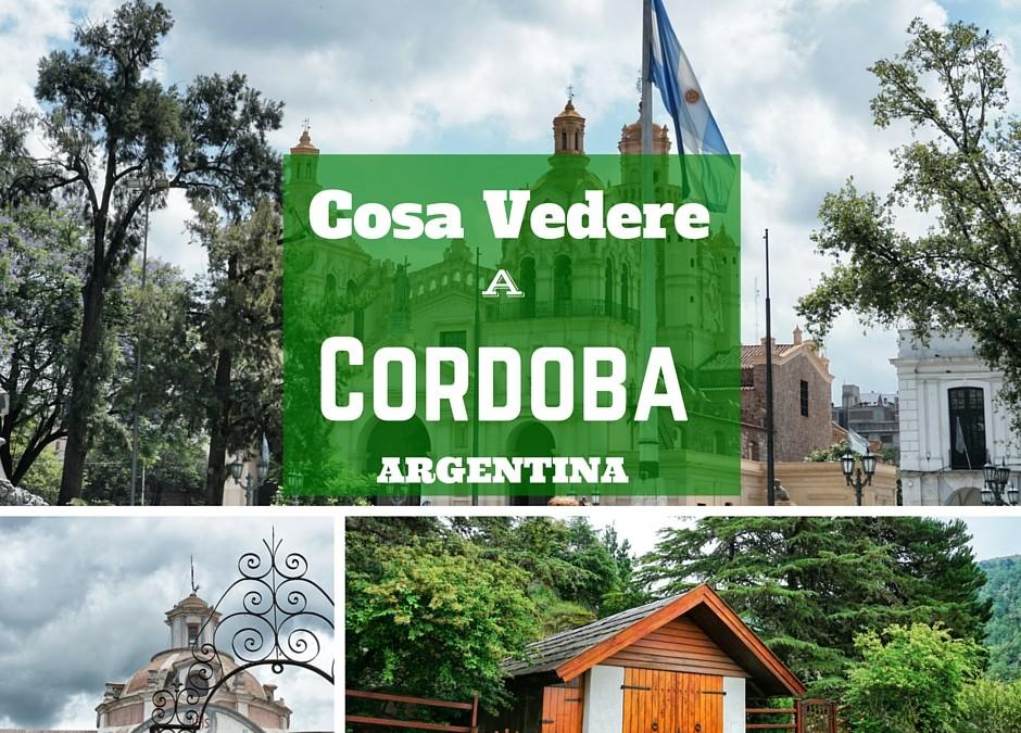 Cosa fare a Cordoba -Argentina e dintorni