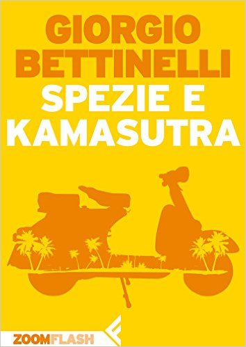 Spezie e Kamasutra di Giorgio Bettinelli