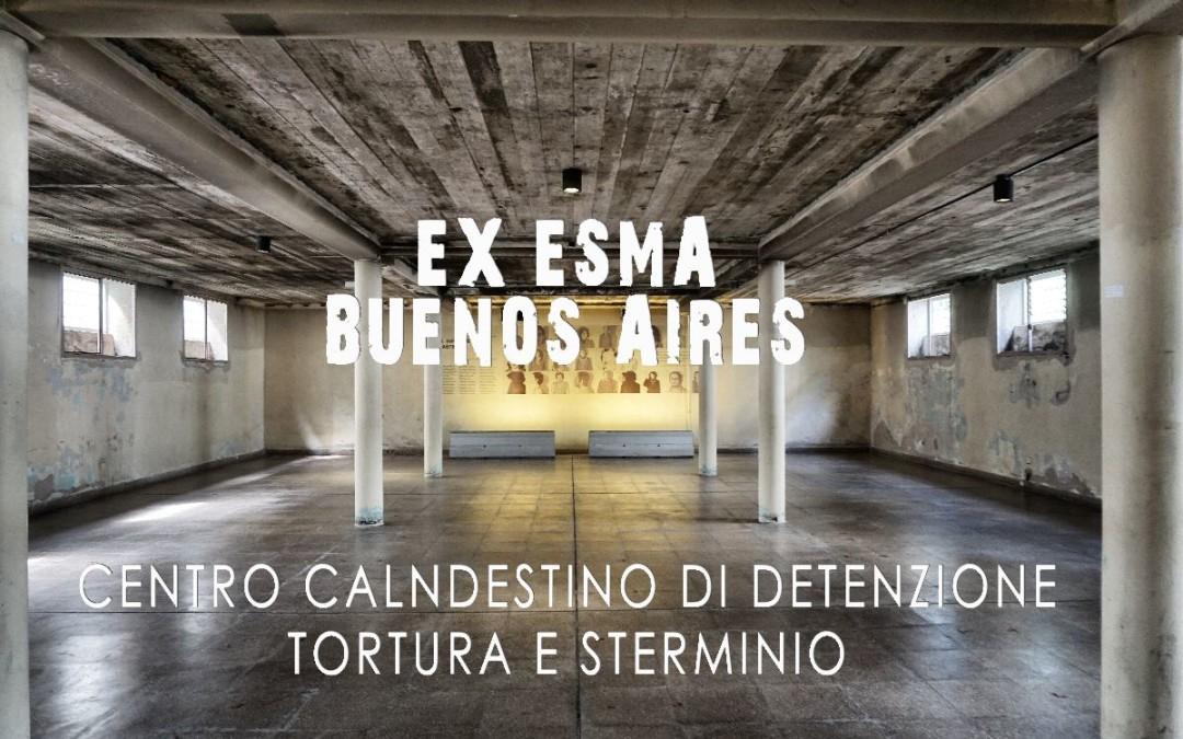 Ex ESMA il carcere clandestino dei DESAPARECIDOS a Buenos Aires