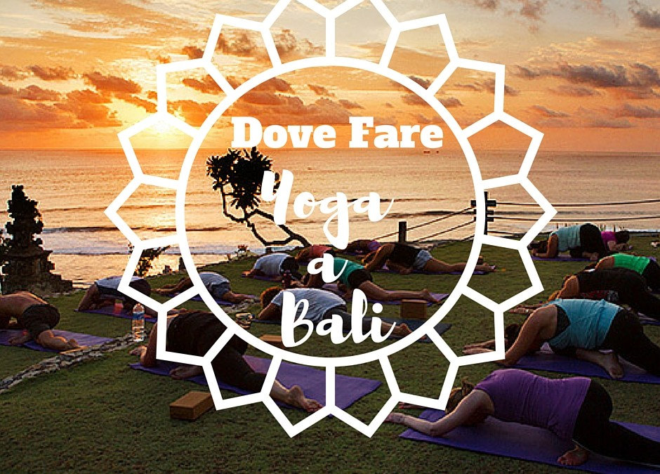 Dove fare Yoga a Bali: i centri più belli in ogni zona