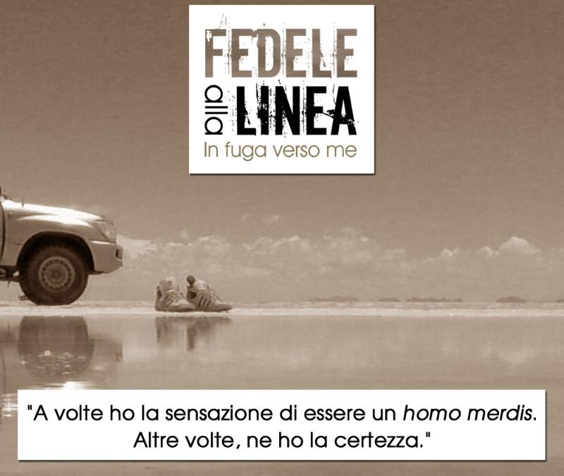 Fedele alla linea – In fuga verso me di Nicola Fermani