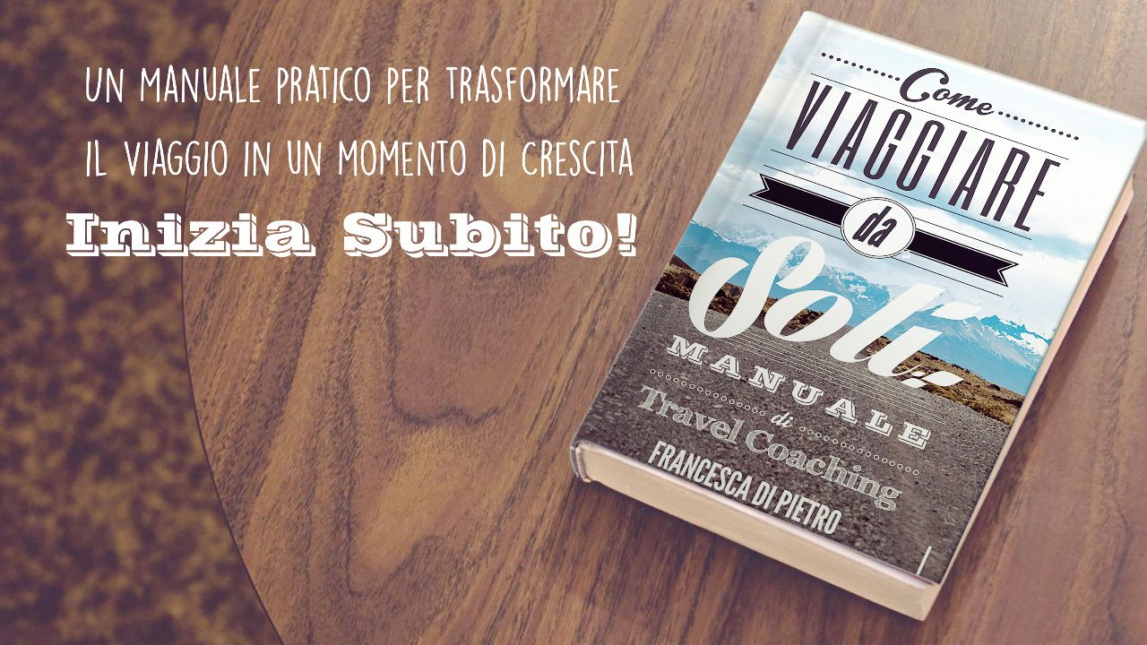 libro Come Viaggiare da Soli- Manuale di Travel Coaching