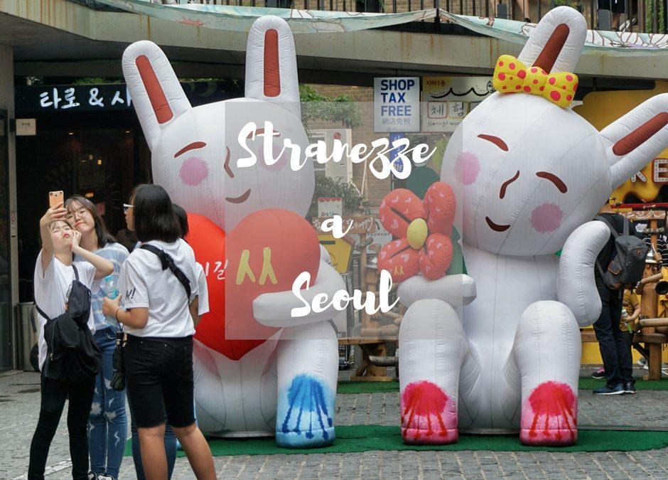 Seoul: 7 cose strane che non mi aspettavo