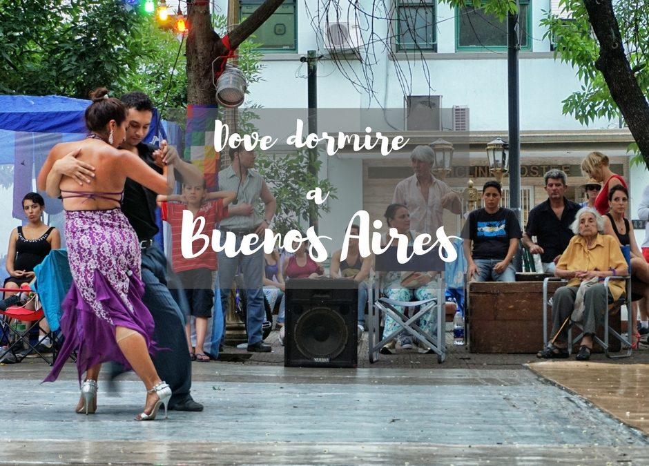 Dove dormire a Buenos Aires: quartiere per quartiere