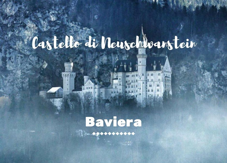Baviera: il Castello di Neuschwanstein e i Mercatini di Natale