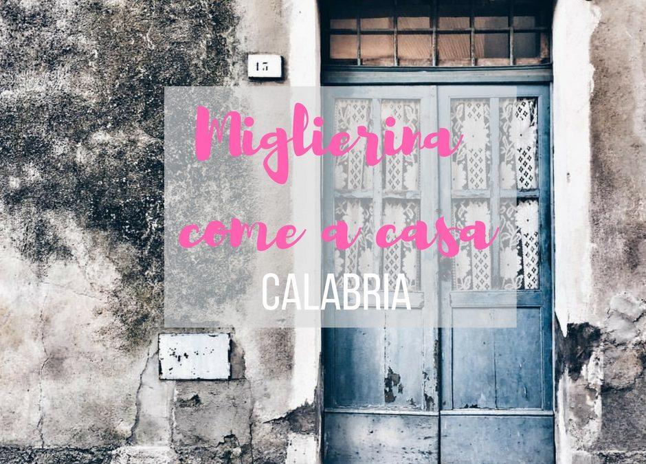 Miglierina come a casa: in Calabria per tornare alle radici