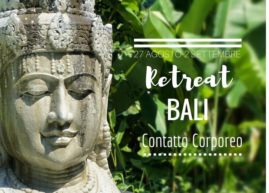 Il mio nuovo Retreat a Bali sul Contatto Corporeo dal 27 Agosto al 2 Settembre