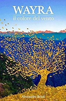 WAYRA Il Colore del Vento di Alessandro Beloli