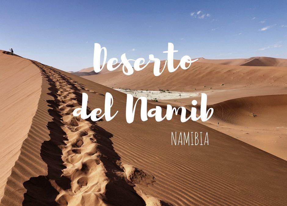 Come visitare il deserto del Namib: Sesriem e Sossusvlei