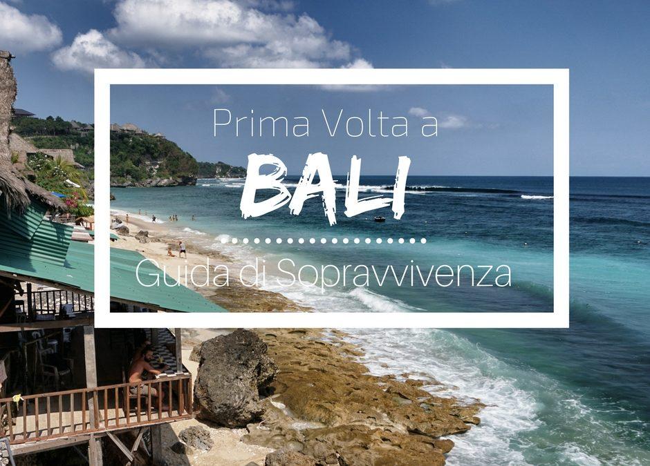 Prima Volta a Bali: guida di sopravvivenza