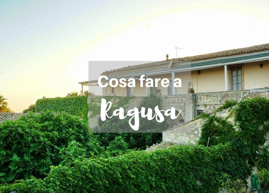 Cosa fare vicino Ragusa in estate – Sicilia Orientale