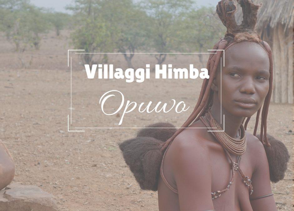 Opuwo: Come visitare i Villaggi Himba e riserve di Rinoceronti