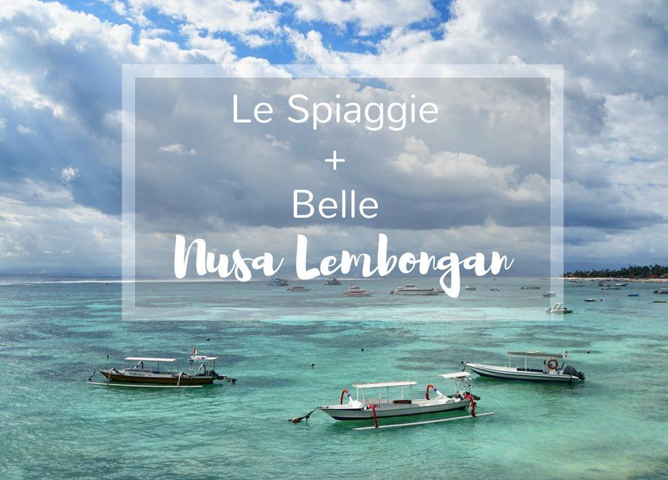 Cosa fare a Nusa lembobgan – Bali : le spiagge più belle
