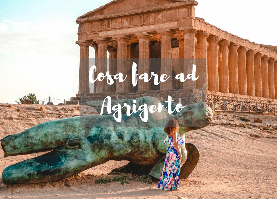 Cosa fare assolutamente ad Agrigento – Sicilia