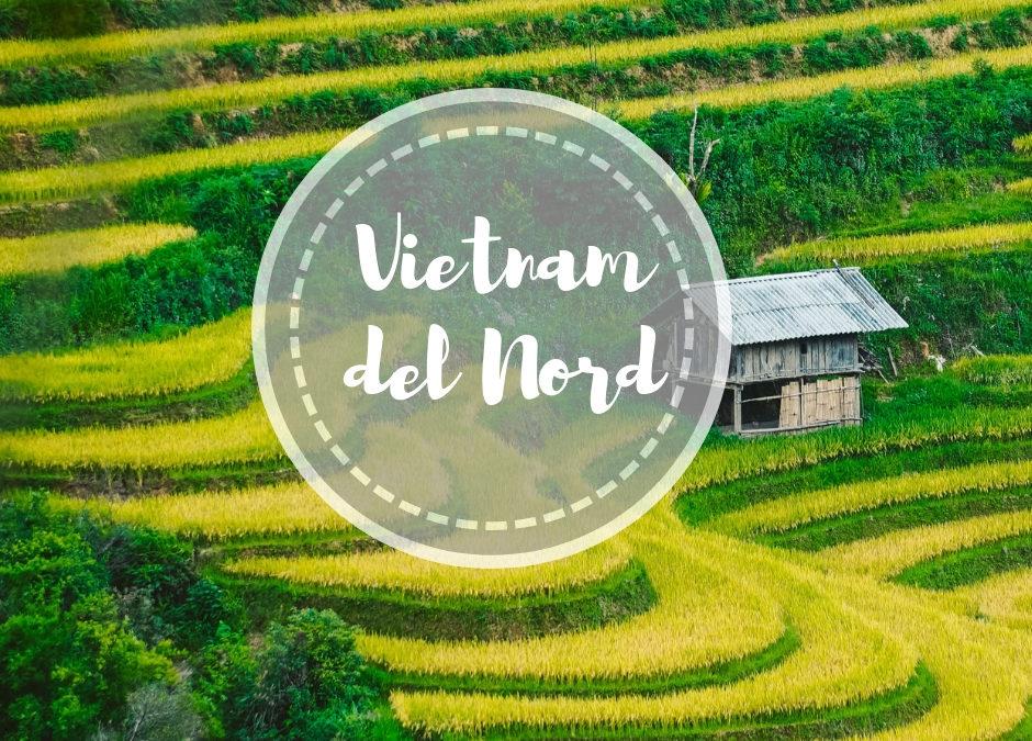 Cosa visitare nel Vietnam del Nord: Sapa e Mu Cang Chai e Mai Chau