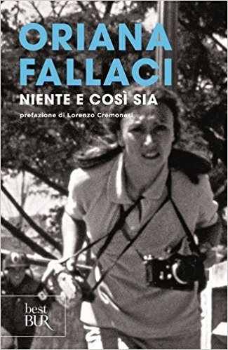 Niente e così sia di Oriana Fallaci