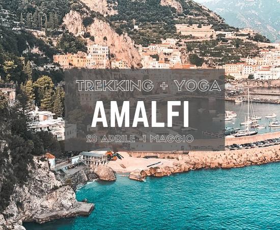 Ponte del Primo Maggio ad Amalfi per gli amanti dello Yoga e del Trekking