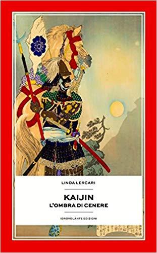 Kaijin – L'ombra di cenere di Linda Lercari