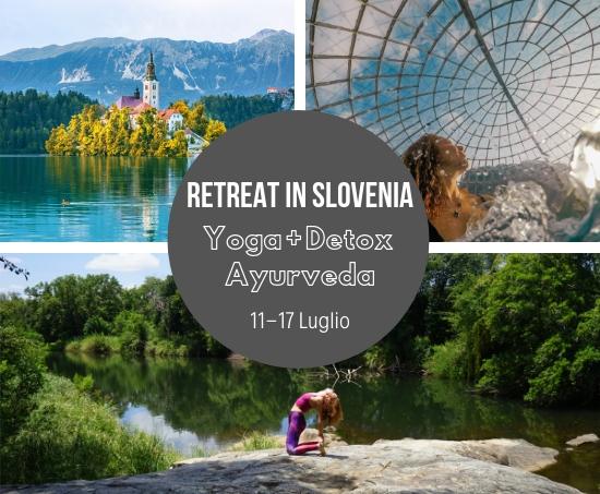 A Luglio vi porto in Slovenia: Yoga sul Lago Bled e Detox Ayurvedico
