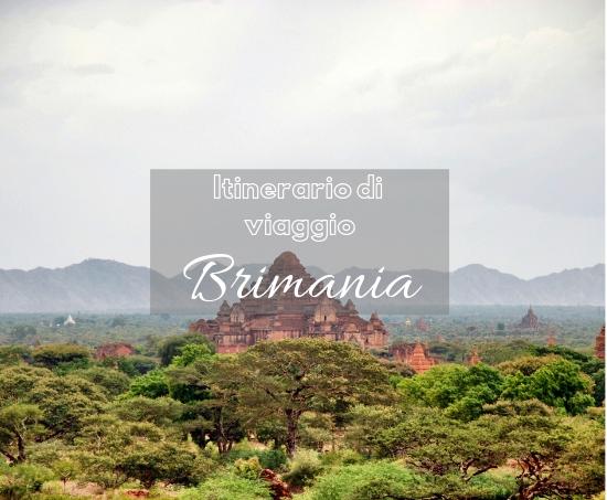 Dove andare in Birmania ad Agosto – Itinerario Consigliato
