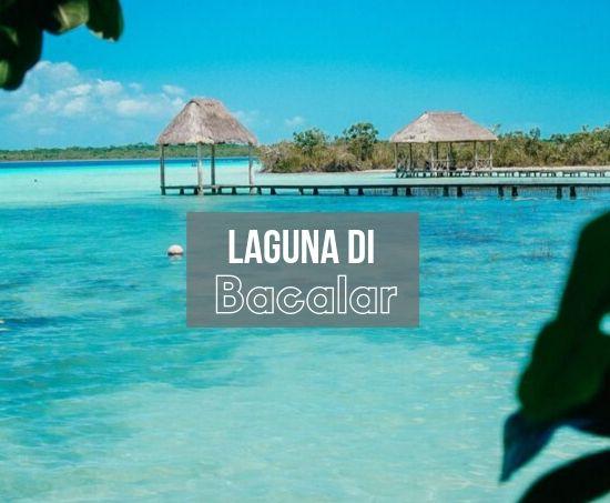 Perché andare alla Laguna di Bacalar in Messico e cosa fare