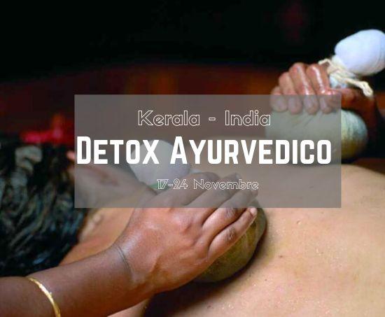 17 – 24 Novembre Detox Ayurvedico in Kerala con me al Somatheeram