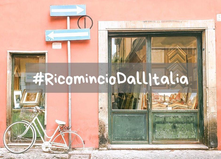 Nasce #RicomincioDallItalia siamo tutti ambasciatori del turismo!