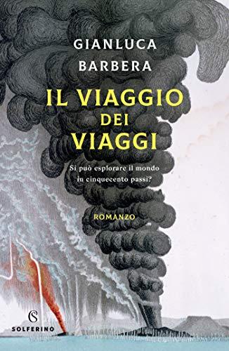 Il Viaggio dei Viaggi di Gianluca Barbera