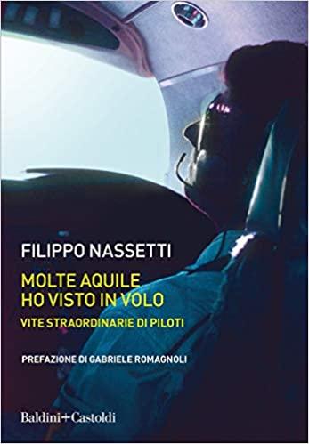 Molte aquile ho visto in volo di Filippo Nassetti
