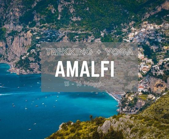 Primavera ad Amalfi per gli amanti dello Yoga e del Trekking: Maggio